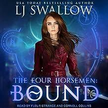 The Four Horsemen: Bound: Four Horsemen Series, Book 2