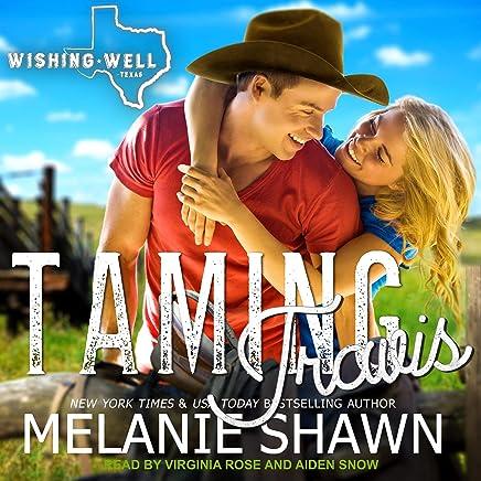 Taming Travis: Wishing Well, Texas Series, Book 5