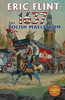 1637: The Polish Maelstrom (Ring of Fire Book 26)