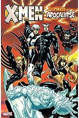 X-Men: Age of Apocalypse Vol. 1: Alpha Kindle Edition