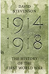 1914-1918: The History of the First World War (English Edition) eBook Kindle