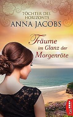 Träume im Glanz der Morgenröte: Töchter des Horizonts (Traders Saga 1) (German Edition)