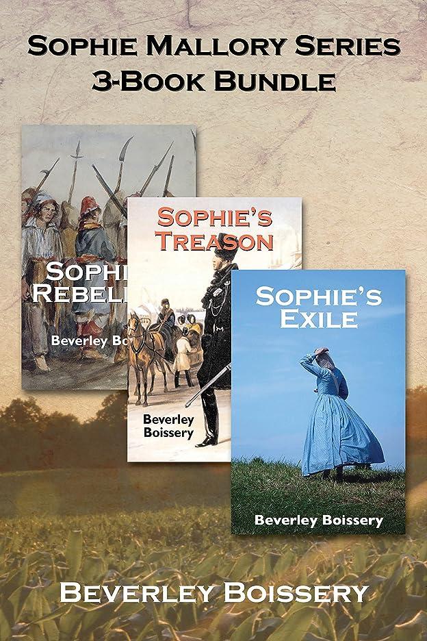 Sophie Mallory Series 3-Book Bundle: Sophie's Rebellion / Sophie's Treason / Sophie's Exile (English Edition)