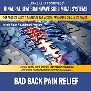 Bad Back Pain Relief: Combination of Subliminal & Learning While Sleeping Program (Positive Affirmations, Isochronic Tones & Binaural Beats)