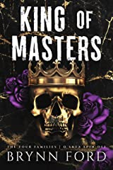 King of Masters: O'Shea Spin-Off (The Four Families Book 4) Kindle Edition