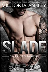 Slade (Walk Of Shame #1) Kindle Edition