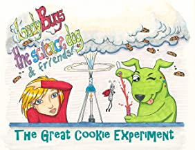 Lady Bugs The Science Dog: The Great Cookie Experiment (Lady Bugs the Science Dog and Friends Book 1)