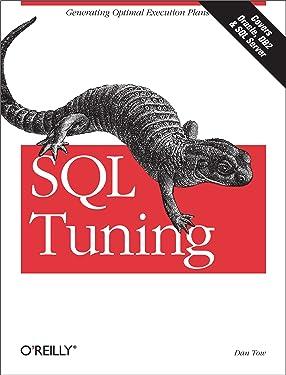 SQL Tuning: Generating Optimal Execution Plans