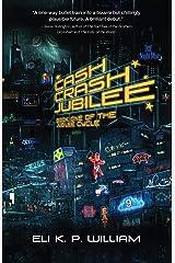 Cash Crash Jubilee (English Edition) eBook Kindle