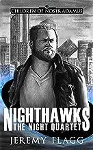 Nighthawks (The Night Quartet Book 1)
