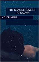 The Seaside Love of Tane Luna