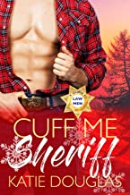 Cuff Me, Sheriff: Arizona Law (Arizona Heat Book 5)