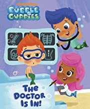 The Doctor Is In! (Bubble Guppies) PDF
