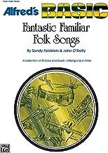 Fantastic Familiar Folk Songs: Flute, Oboe, Guitar