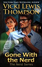 Gone with the Nerd (The Nerd Series Book 4)