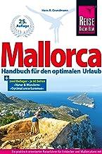 Mallorca: Handbuch für den optimalen Urlaub Reiseführer