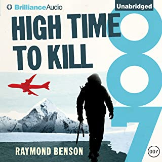 High Time to Kill: James Bond Series, Book 32