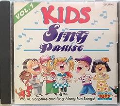 Kids Sing Priase Vol.1 (Praise,Scripture and Sign-Along Fun Songs!)