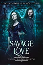 Savage Love: Circle of Darkness, Book Two (English Edition)