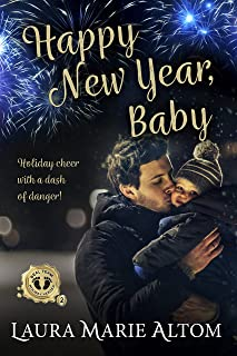 Happy New Year, Baby (SEAL Team: Holiday Heroes Book 2)
