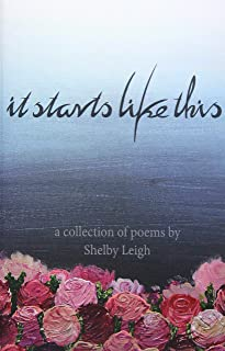 It Starts Like This: a collection of poetry