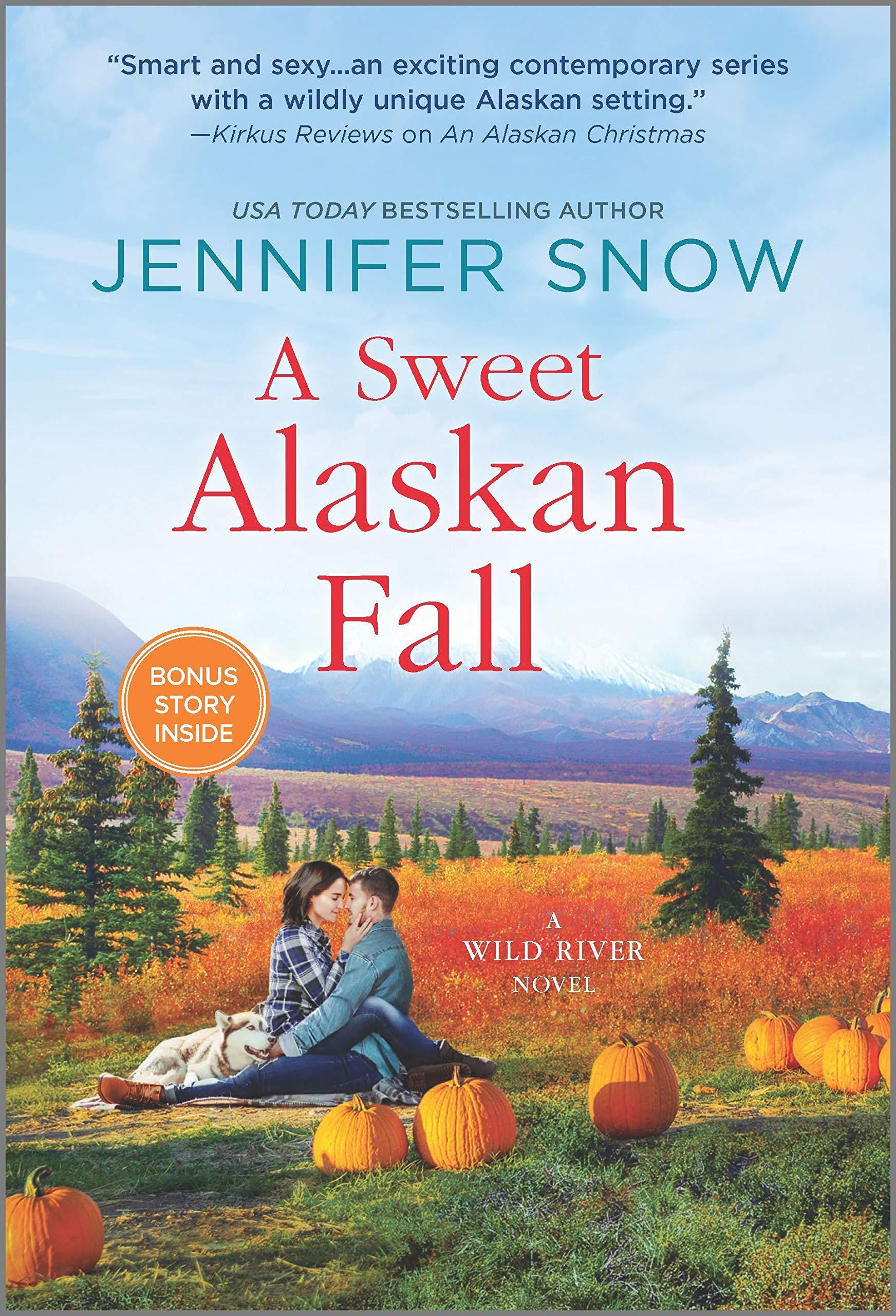 A Sweet Alaskan Fall: A Novel (A Wild River Novel Book 3)