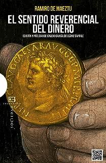 El sentido reverencial del dinero (Ensayos nº 505) (Spanish Edition)