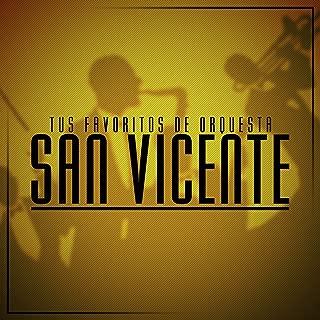 Tus Favoritos de Orquesta San Vicente de Tito Flores