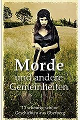 Morde und andere Gemeinheiten: 13 schaurig-schöne Geschichten aus Oberberg Kindle Ausgabe