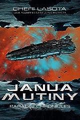 Janua Mutiny: Paradisi Chronicles (Paradisi Exodus Book 2) Kindle Edition