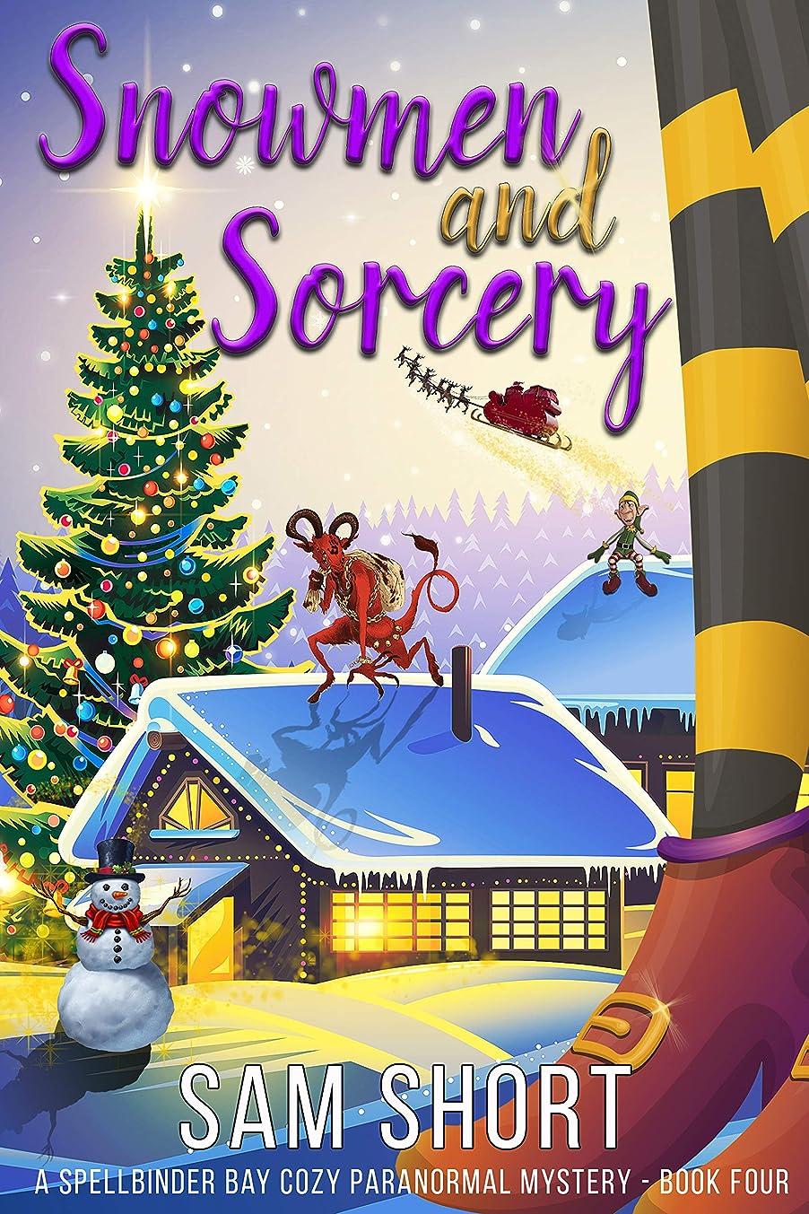 薄暗いまばたき酸度Snowmen and Sorcery: A Spellbinder Bay Cozy Paranormal Mystery - Book Four (Spellbinder Bay Paranormal Cozy Mystery Series 4) (English Edition)