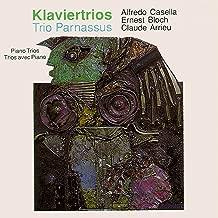 Casella & Bloch & Arrieu: Klaviertrios