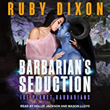 Barbarian's Seduction: Ice Planet Barbarians, Book 20