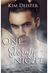 One Stormy Night: a Kissing Frogs prequel Kindle Edition
