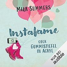 Instafame oder Gummistiefel in Acryl: Social Media Love 1