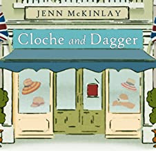 Cloche and Dagger: Hat Shop Mystery Series # 1