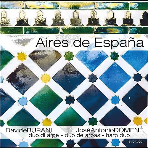 Amazon.com: Aires de España: José Antonio Domené Davide ...