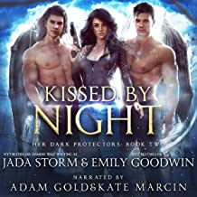 Kissed by Night: A Reverse Harem Urban Fantasy (Her Dark Protectors, Book 2)