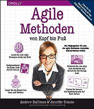 Agile Methoden von Kopf bis Fuß (German Edition)