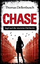 CHASE: Jagd auf die stumme Dichterin (German Edition)