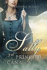 Sally y el príncipe canalla (Romance en Viena nº 1) (Spanish Edition) Format Kindle