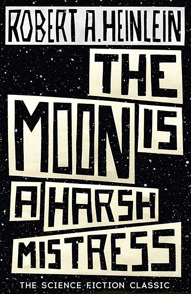 十分北へ地震The Moon is a Harsh Mistress (English Edition)