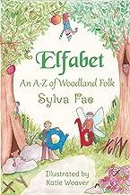 Elfabet: An A to Z of Woodland Folk