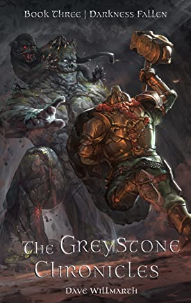 The Greystone Chronicles Book Three:  Darkness Fallen