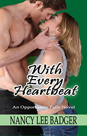 With Every Heartbeat: An Opportunity Falls Novel (English Edition)