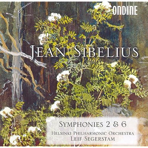 Sibelius, J.: Symphonies Nos. 2 and 6 (Helsinki Philharmonic)