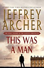 This Was a Man: The Final Volume of The Clifton Chronicles