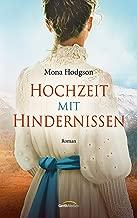 Hochzeit mit Hindernissen: Roman. (German Edition)