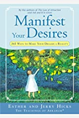 Manifest Your Desires: 365 Ways to Make Your Dream a Reality (Law of Attraction Book 3) (English Edition) Format Kindle