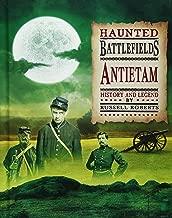 Antietam (Haunted Battlefields)